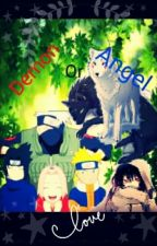 Demon Or Angel! (Sasuke love story) by Kayla_Uchiha