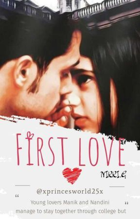 FIRST LOVE by Xprincesworld25x