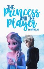 the princess and the player | jelsa by BbyMelxo