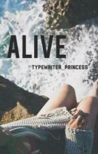 Alive by MoreThanMeetsTheSky