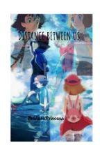 Distance between us  by theauraprincess