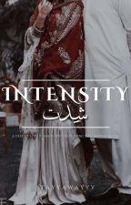 Intensity|شدت by stayyawayyy