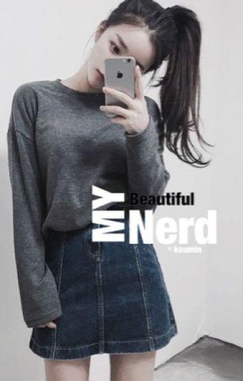 My Beautiful Nerd | JM