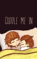Cuddle me in {Larry Stylinson One Shot} by cherry-blossxm
