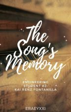 The Song's Memory (Engineering Student #2) by eraeyxxi