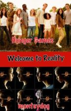 Welcome to Reality [A Hunger Games fan fic] by monteydog
