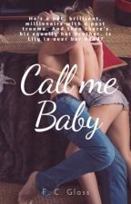 Call me Baby by FrannyGlass1934