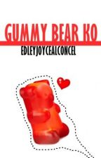 ...gummybear ko... by EdleyJoyceAlconcel