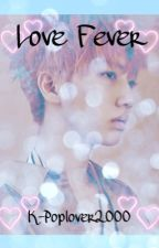 Love Fever (Wonjin AU) by GemSquad1220