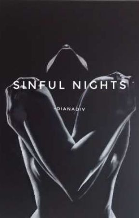 Sinful Nights by dianadiv23