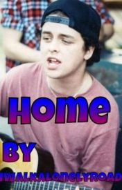Home (A Billie Joe Armstrong Love Story) by supsivan