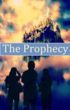 The Prophecy (Post Percy Jackson) by Slytherinwitch13