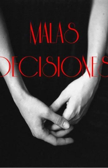 Malas decisiones |3 temporada Niña mal|
