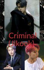 criminal (jikook) by jeonjungkookfan7