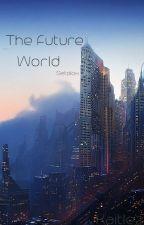 The Future World {Setolox} by Kaitlez
