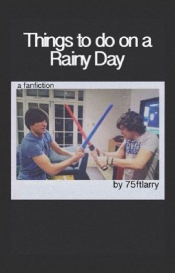 things to do on a rainy day ๑ larry