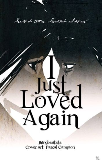I Just Loved Again