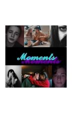 Moments || p.m ♡ by fanficsss__