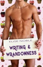 Writing & Wrandomness by EliseNoble