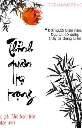 [Edited] [HOÀN] Thỉnh quân tự trọng - Tầm Nam Khê by MirikiTakato