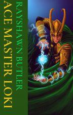 Ace Master Loki (Pilot) by RayshawnButler