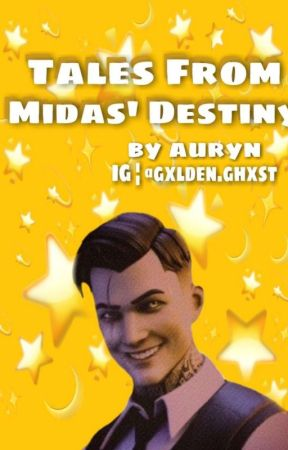 Tales from Midas' Destiny by AurynCastellan