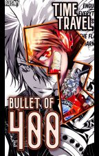 The Bullet of 400 Years (KHR Fanfic) by FoxcatAI
