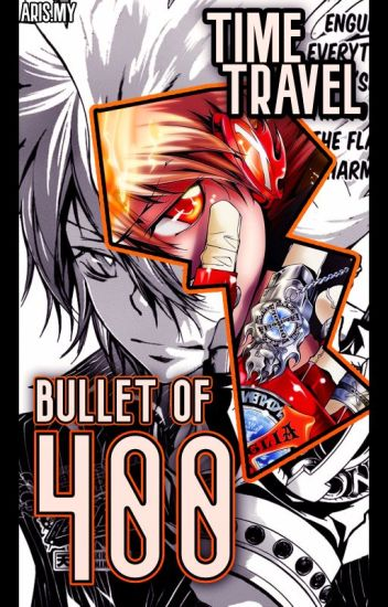 The Bullet of 400 Years (KHR Fanfic)