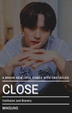 Close || Minsung by sugajkook