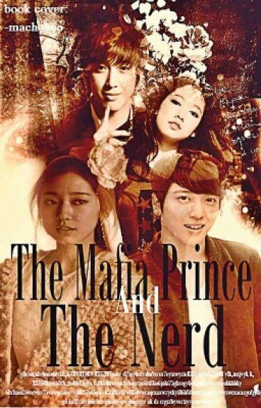 The Mafia Prince and The Nerd