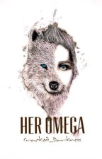 Her Omega by Cracked_Darkness