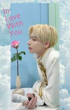 In Love With You|| Kang Taehyun|| TXT by TyunKang