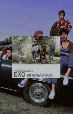 EXO on KAKAOTALK [Completed!] by onychophagy
