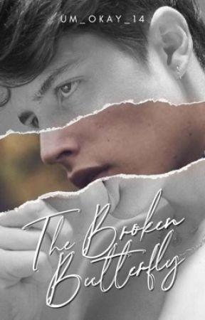 The Broken Butterfly  by um_okay_14