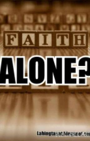 Faith Alone by MichaelEdwardSumanti