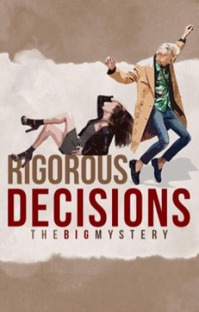 Rigorous Decisions by TheBigMystery