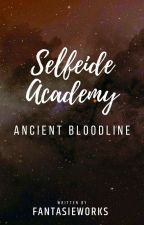 Selfeide Academy III: The ancient bloodline by FantasieWorks