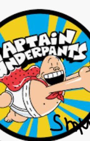 Captain underpants smut shots. by LakenyaGarlandWright