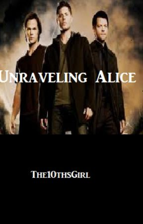 Unraveling Alice by The10thsGirl