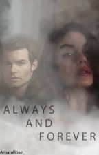 (TVD) Always and Forever | Elijah Mikaelson - The Vampire Diaries | by AmaraRose_