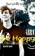 Be Happy - a Lashton Fanfic (Translation) by SarahBrock28