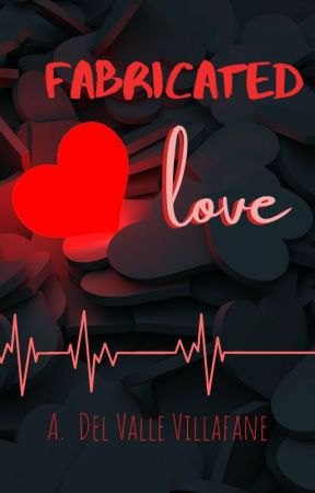 Fabricated Love [Completed] by BlameSaiki