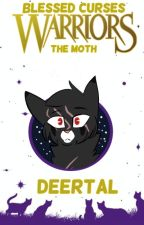 Warrior Cats: Blessed Curses by Deertal