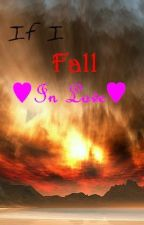 If I Fall In Love by karacan55