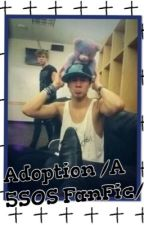 Adoption /A 5SOS Fanfic/ by SuperMiraBear