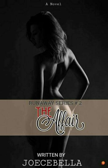 An Affair With My Boss (Run Away Series #2)