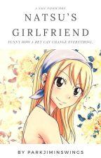 Natsu's Girlfriend (NaLu) by parkjiminswings