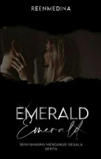 EMERALD by reenmedina