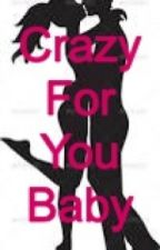 Crazy For You Baby by AeroJeppi