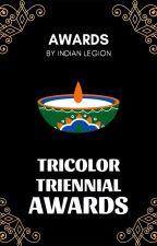 TRICOLOR TRIENNIAL AWARDS by IndianLegion